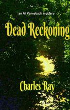 Dead Reckoning by CharlesRay1