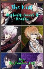 The Kill (Diabolik Lovers X Reader){Slow Updates} by The_Famous_KRL