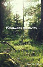 Criaturas místicas.. by AnnaBleyck