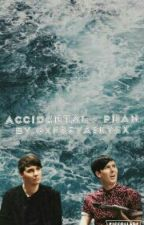 accidental • phan by xfreyaskyex