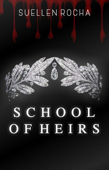 School Of Heirs #Wattys2017