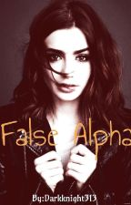 False Alpha (False # 1) by DarkKnight313