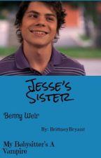 Jessie's Sister ( Benny Weir ) by BrittneyBryant