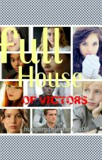 Full House Of Victors (DISCONTINUED) by always_luna_lovegood
