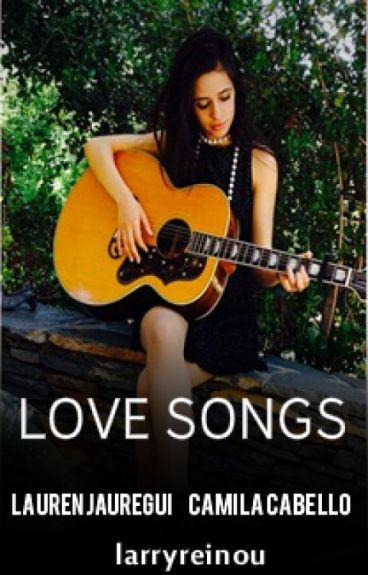 Love Songs ➸ Camren | slow updates |