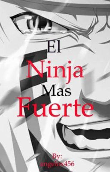 El ninja más fuerte