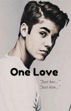 One Love  by FatiBieber_Dallas