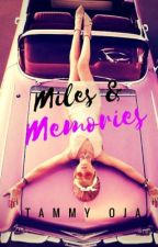 Miles & Memories by tamoja
