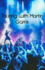 Touring with Martin Garrix by Twix1010