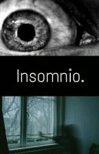 Insomnio. by ZoeAby