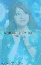 WhatsApp | SoyLuna by -LoveShawn-