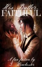 His Butler, Faithful by GWinchester