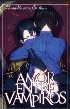Amor Entre Vampiros /RIREN/ by MariaVeronicaCordova