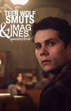 Teen Wolf Imagines And Smuts by SpanishStilinski