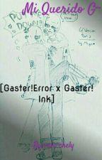 Mi Querido G~ [G!Ink X G!Error] by valu-chely