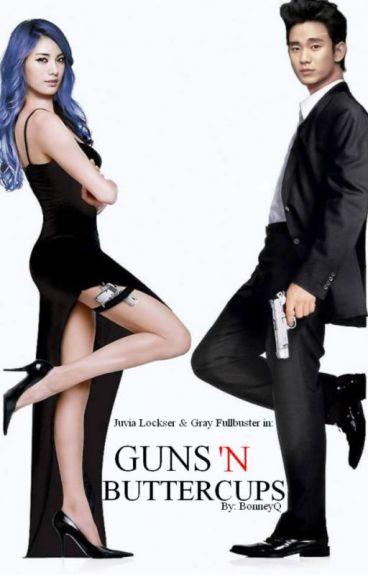 Guns 'N Buttercups - A Gruvia Story