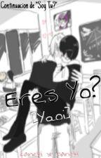 Tokyo Ghoul//Eres Yo? [Yaoi] by MaNgle-Pink