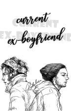 Current Ex-Boyfriend ⚛ l.s. by iluuuvlarry