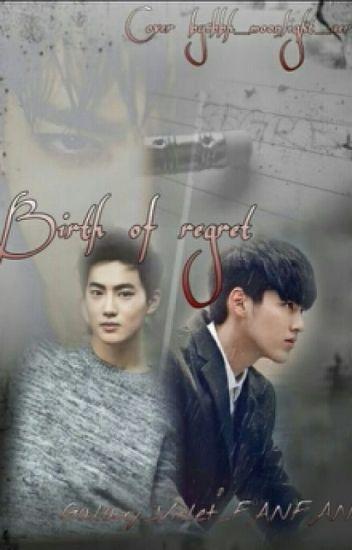 Birth of Regret
