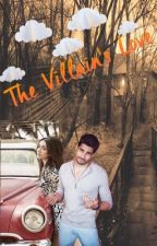 THE VILLAIN'S LOVE by DesiKudi