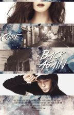 || Come Back Again || by DoubleHotB