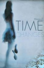 Time Changes by MmaroZ