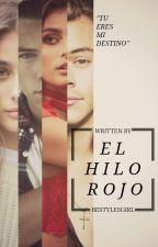 El Hilo Rojo [Harry Styles] by bestylesgirl