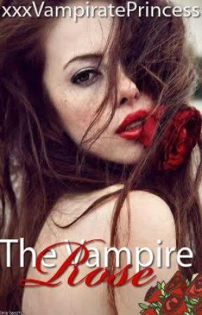 The Vampire Rose by xxxVampiratePrincess