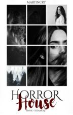 Horror House - {TW} by canifflady