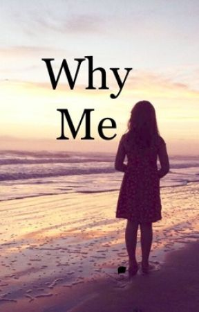 why me? by lovestruck420