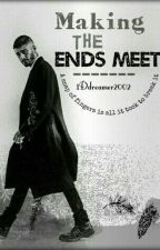 Making The End's Meet (Z.M) (Sequel to TRB) :Completed by Desigirlrants
