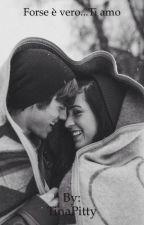 Forse è vero...Ti amo  ||C.D.|| by TinaPitty