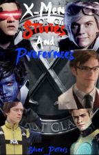 X-Men Stories and Preferences by xo_makenna