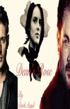 Dean's Rose [Wattys2018] by DarkAngel-67