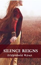 Silence Reigns by Stephanie_Roux