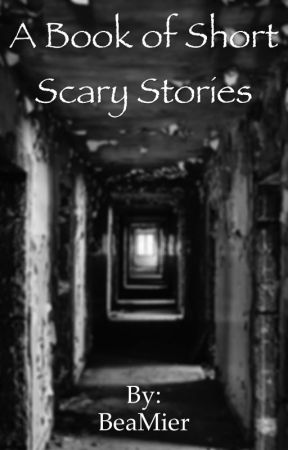 A Book of Short Scary Stories - Sleep paralysis - Wattpad
