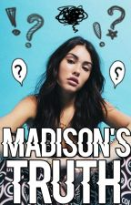 Madison's Truth by xbeerbieber