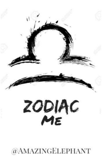 Zodiac Me ( #Wattys2016 )