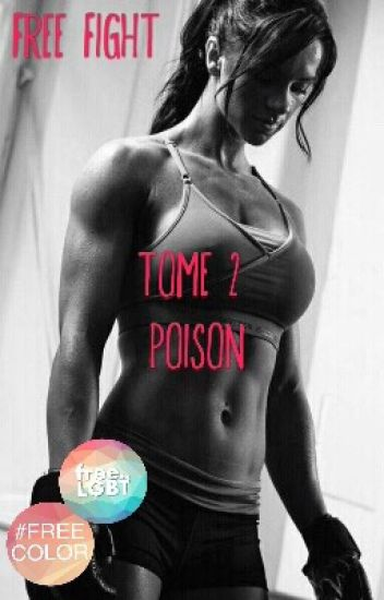 Free Fight (tome 2) : Poison