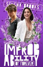The Improbability of Forever (Kismet #2) ★ by selena_brooks