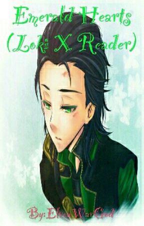 Emerald Hearts (Loki X Reader) - I - Wattpad