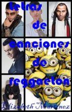 Letras de canciones de Reggaeton by rosaelenazanchezcruz