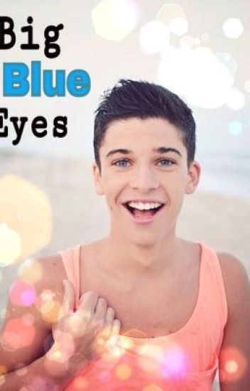 Big Blue Eyes (Sean O'Donnell fanfiction)