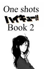 Haikyuu|One shots|Book 2 by sara1d_lm660