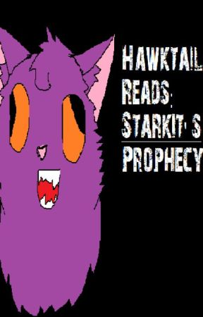 Hawktail Reads Starkits Prophecy Chatter Nein Teh Evil Tigger