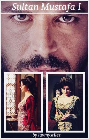 Sultan Mustafa I || ws