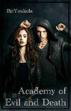 Академия ЗЛА и СМЕРТИ: Как сложно стать Ведьмой! by Youkula
