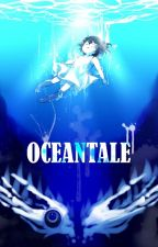 From The Depths of The Ocean Oceantale X Reader by Sin-namonChan