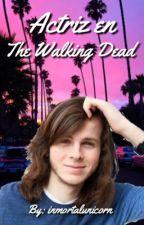 Actriz en The Walking Dead {EDITANDO} by inmortalunicorn
