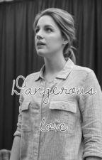 Dangerous Love  by Pretty_Little_Muke